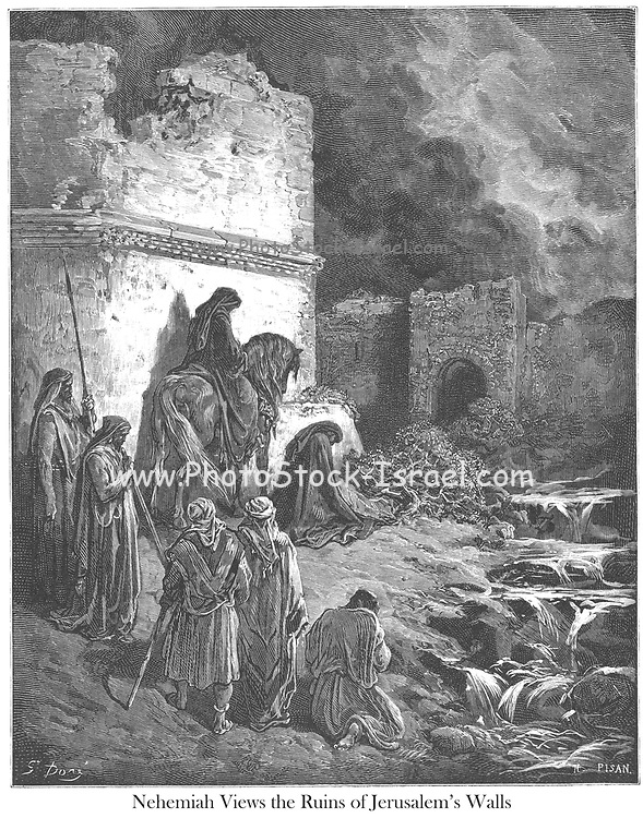 Nehemiah Viewing the Ruins of the Walls of Jerusalem Nehemiah 2:13 From the book 'Bible Gallery' Illustrated by Gustave Dore with Memoir of Dore and Descriptive Letter-press by Talbot W. Chambers D.D. Published by Cassell & Company Limited in London and simultaneously by Mame in Tours, France in 1866