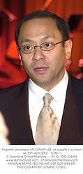 Property developer MR SAMMY LEE, at a party in London on 30th April 2002.<br />OZM 11