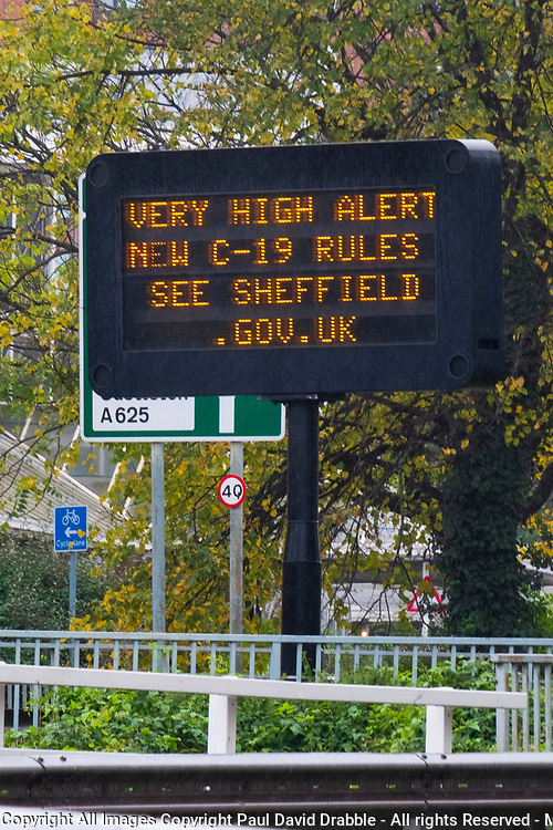Covid-19 Very High Alert Sign Sheffield City Centre on the first day of tier 3 Covid restrictions Saturday 24th October 2020<br /> <br /> www.pauldaviddrabble.co.uk<br /> All Images Copyright Paul David Drabble - <br /> All rights Reserved - <br /> Moral Rights Asserted -