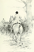 """Come up, horse ! """" mutters Charles in reply from the book The sport of our ancestors; being a collection of prose and verse setting forth the sport of fox-hunting as they knew it; by baron Willoughby de Broke, Richard Greville Verney, 1869-1923; and illustrated by Armour, G. D. (George Denholm),  Published in London by Constable and co. ltd. in 1921"""