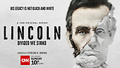 """March 07, 2021 (USA): CNN's """"Lincoln Divided We Stand"""" Original Series"""