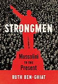 "November 10, 2020 - WORLDWIDE: Ruth Ben-Ghiat ""Strongmen: Mussolini to the Present"" Book Release"