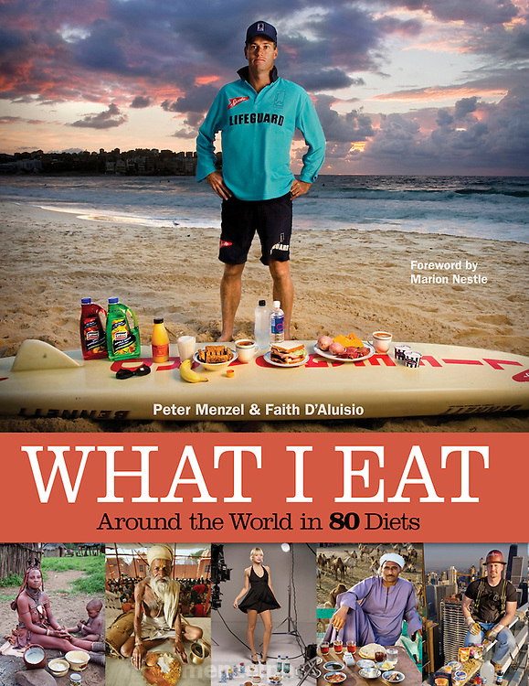 Dust Jacket cover of What I Eat: Around the World in 80 Diets by Peter Menzel and Faith D'Aluisio