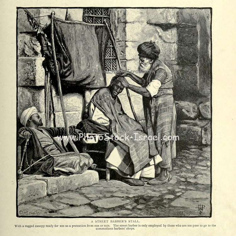 Engraving on Wood of Street Barber's Stall, DamascusSyria,  from Picturesque Palestine, Sinai and Egypt by Wilson, Charles William, Sir, 1836-1905; Lane-Poole, Stanley, 1854-1931 Volume 2. Published in New York by D. Appleton in 1881-1884