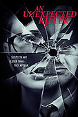 "February 26, 2021 (USA): Oxygen's ""An Unexpected Killer"" Show"
