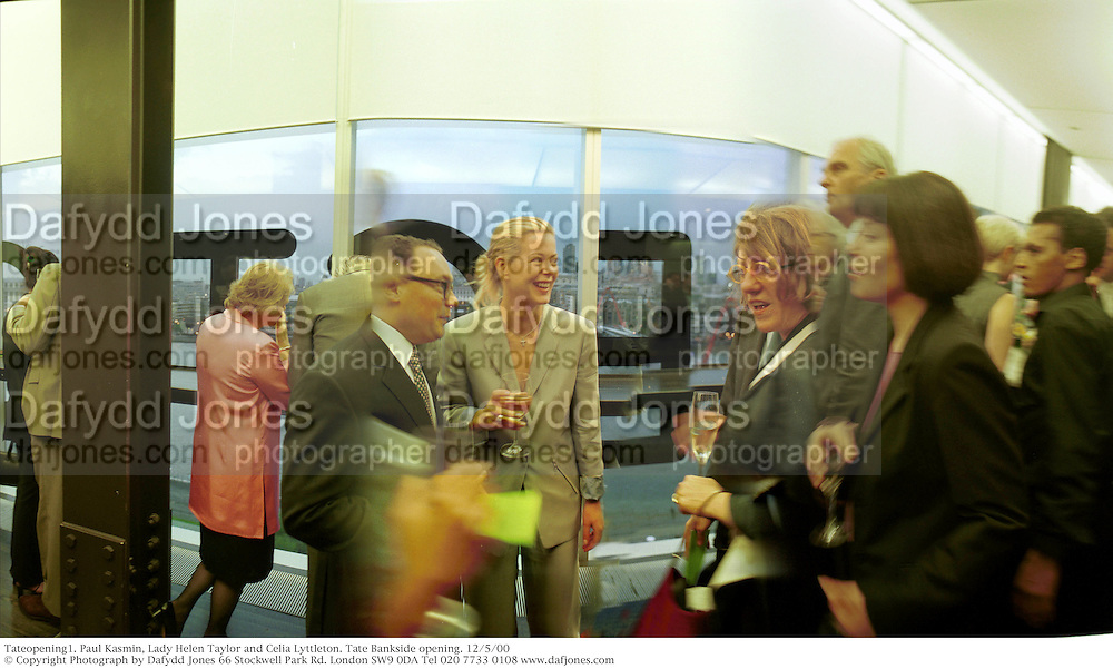 Tateopening1. Paul Kasmin, Lady Helen Taylor and Celia Lyttleton. Tate Bankside opening. 12/5/00<br /> © Copyright Photograph by Dafydd Jones 66 Stockwell Park Rd. London SW9 0DA Tel 020 7733 0108 www.dafjones.com