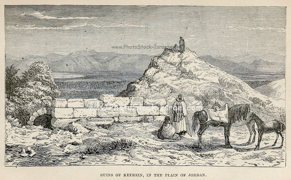 Ruins of Kefrein, in the Plain of Jordan River From the Book 'Bible places' Bible places, or the topography of the Holy Land; a succinct account of all the places, rivers and mountains of the land of Israel, mentioned in the Bible, so far as they have been identified, together with their modern names and historical references. By Tristram, H. B. (Henry Baker), 1822-1906 Published in London in 1897