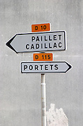 Road sign Paillet Cadillac Portets. Entre deux Mers. Bordeaux, France