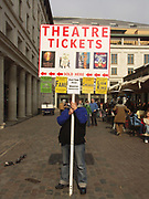 A51PA7 Theatre tickets for sale sign Covent Garden London England