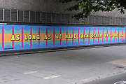 As long as we have each other well be ok sign under coronavirus lockdown on 1st July 2020 in London, England, United Kingdom. As the July deadline approaces and government will relax its lockdown rules further, the central London remains very quiet, while some non-essential shops are allowed to open with individual shops setting up social distancing systems.