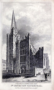 ST. PATRICK'S CATHEDRAL From the guide book ' The new picture of Dublin : or Stranger's guide through the Irish metropolis, containing a description of every public and private building worthy of notice ' by Hardy, Philip Dixon, 1794-1875. Published in Dublin in 1831 by W. Curry.