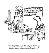 """""""Nothing personal, Mr. Knight, but I was hoping to speak to one of the others."""""""