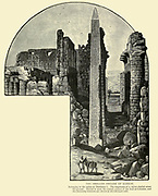 THE SMALLER OBELISK OF KARNAK. Belonging to the pylon of Thothmes I. The fragments of a fellow obelisk strew the ground. Behind is seen the central avenue of the Hall of Columns, and the clerestory windows are shown at the left-hand side. Wood engraving from 'Picturesque Palestine, Sinai and Egypt' by Wilson, Charles William, Sir, 1836-1905; Lane-Poole, Stanley, 1854-1931 Volume 4. Published in 1884 by J. S. Virtue and Co, London