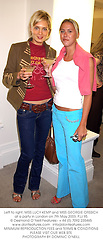 Left to right, MISS LUCY KEMP and MISS GEORGIE ORSSICH at a party in London on 7th May 2003.	PJJ 95