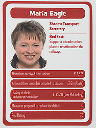 "© Licensed to London News Pictures . 29/09/2013 . Manchester , UK . Maria Eagle . "" Top Trumped by the Unions "" cards handed out at the Conservative Party Conference . The Conservative Party Conference at Manchester Central . Photo credit : Joel Goodman/LNP **FULL PACK OF 40 TRUMP CARDS AVAILABLE ON REQUEST**"