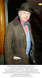 SIR PEREGRINE WORSTHORNE at a luncheon in London on 18th March 2003.PIB 73