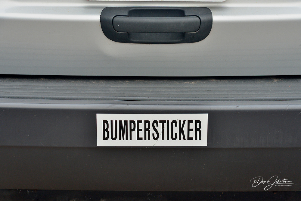 Humorous bumper sticker, Marquette, Michigan, USA