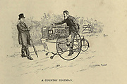 A country postman delivers mail on a tricycle from Cycling by The right Hon. Earl of Albemarle, William Coutts Keppel, (1832-1894) and George Lacy Hillier (1856-1941); Joseph Pennell (1857-1926) Published by London and Bombay : Longmans, Green and co. in 1896. The Badminton Library