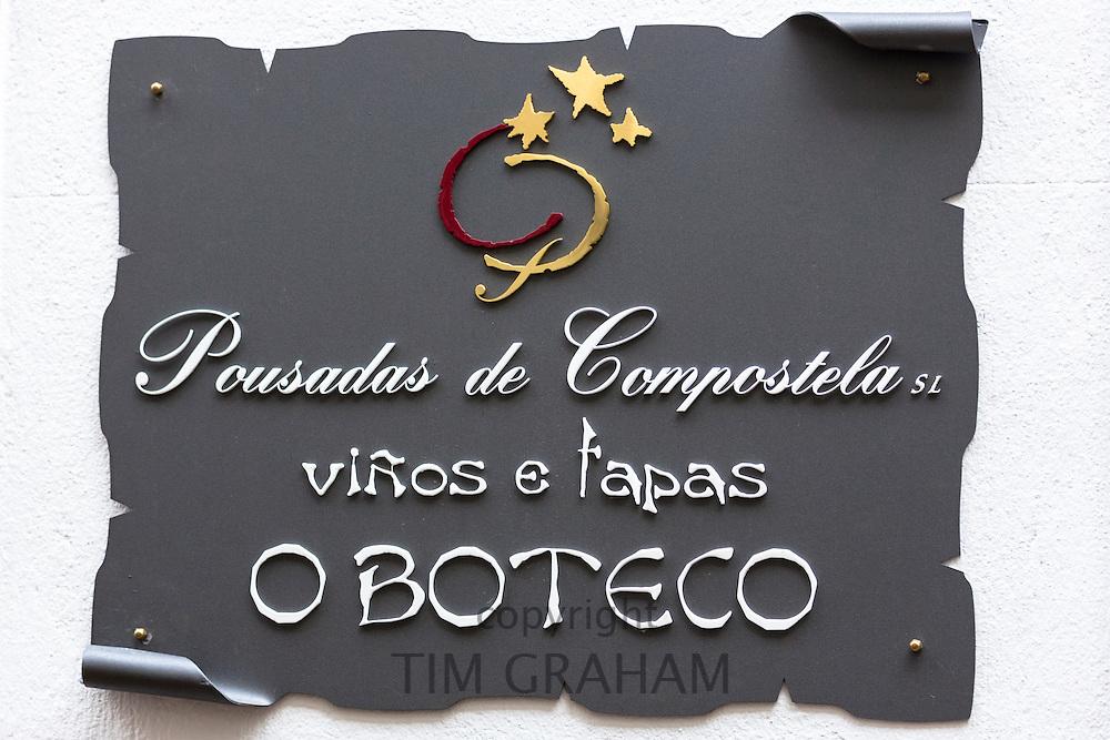 Tapas bar sign for O Boteco vinos e tapas of Pousadas de Compostela in Santiago de Compostela, Galicia, Spain