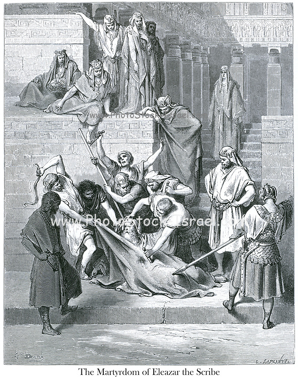 The Martyrdom of Eleazar the Scribe [II Maccabees 6:30] From the book 'Bible Gallery' Illustrated by Gustave Dore with Memoir of Dore and Descriptive Letter-press by Talbot W. Chambers D.D. Published by Cassell & Company Limited in London and simultaneously by Mame in Tours, France in 1866