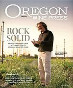 Oregon Wine Press Cover June 2020 , featuring Steve Robertson founder of  SJR Vineyards and Delmas Winery in The Rocks District of Milton Freewater.