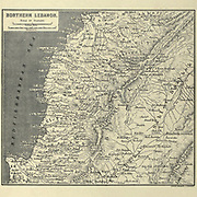 Engraving on Steel of an Ancient Map of Northern Lebanon from the book 'Picturesque Palestine, Sinai and Egypt' by Wilson, Charles William, Sir, 1836-1905; Lane-Poole, Stanley, 1854-1931 Volume 3. Published in by J. S. Virtue and Co 1883