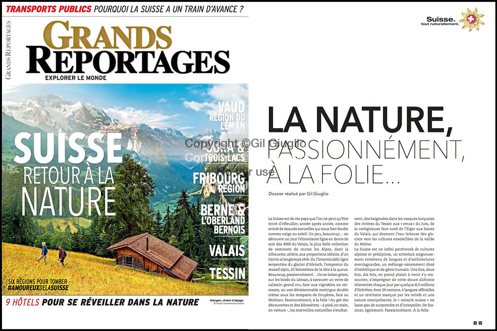 Special file special edition for print Grand Reportage magazine: reportage, traveling survey on Switzerland for Nature Lovers. Texts and photos by Gil Giuglio