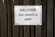 Welcome our church is open sign notice, Marlesford church, Suffolk, England, UK