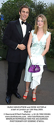 HUGH VAN CUTSEM and ROSE ASTOR at a ball in London on 13th May 2004.<br /> PUD 97