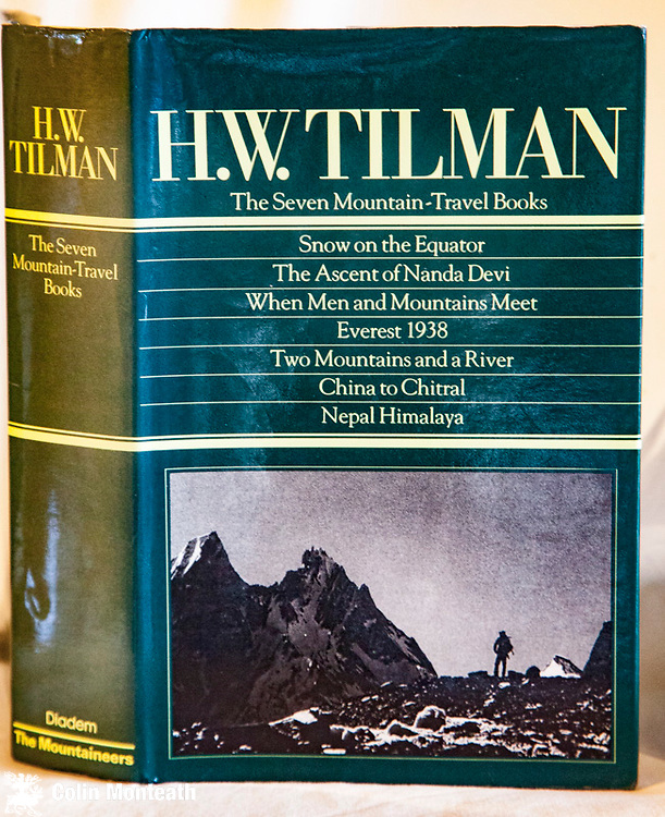THE SEVEN MOUNTAIN TRAVEL BOOKS - HW Tilman, introduction by Jim Perrin, Diadem Books, London, 1983, 900 page hardback, B&W plates from original books - classic Tilman books now very hard to find as originals - Snow on the Equator, Ascent of Nanda Devi, When men and mountains meet, Everest 1938, Two mountains and a river, China to Chitral, Nepal Himalaya - - a gem that will keep you reading for the whole winter - $NZ75