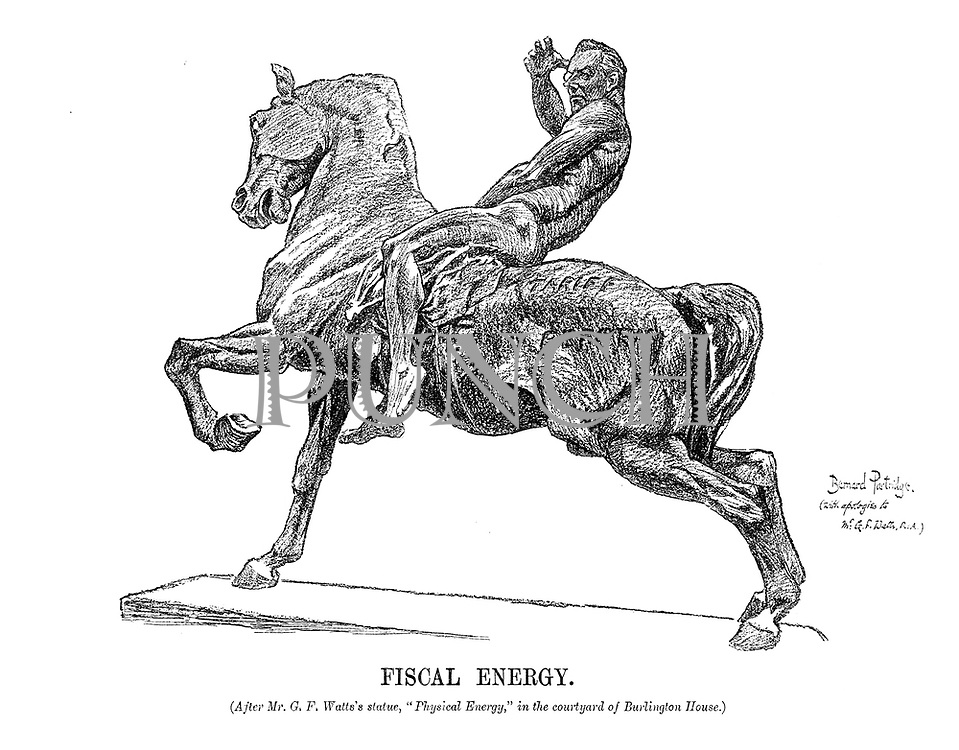 """Fiscal Energy. (After Mr G F Watt''s statue, """"Physical Energy,"""" in the courtyard of Burlington House.)"""