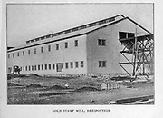 Gold Stamp Mill, Driefontein [here as Dreifontein] from the book ' Boer and Britisher in South Africa; a history of the Boer-British war and the wars for United South Africa, together with biographies of the great men who made the history of South Africa ' By Neville, John Ormond Published by Thompson & Thomas, Chicago, USA in 1900