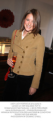 LADY LUCY FORTESCUE at a party in London on 15th May 2003.PJP 15
