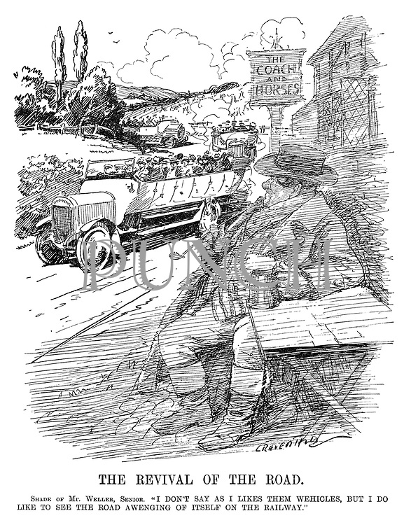 """The Revival of the Road. Shade of Mr Weller, Senior. """"I don't say as I likes them wehicles, but I do like to see the road awenging of itself on the railway."""" (an InterWar era cartoon showing the ghost of Tony Weller from Dicken's The Pickwick Papers looking on as bus loads of people drive past his pub The Coach And Horses)"""