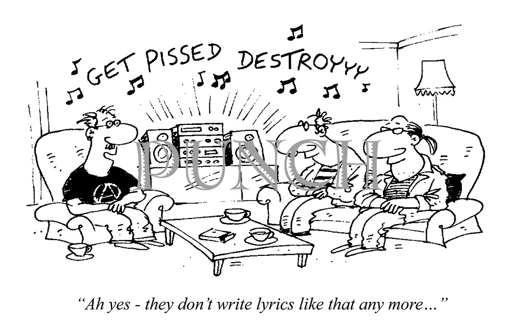 """Ah yes - they don't write lyrics like that any more..."""