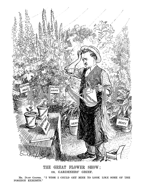 """The Great Flower Show; or, Gardener's Grief. Mr. Duff Cooper. """"I wish I could get mine to look like some of the foreign exhibits."""""""