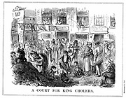A Court for King Cholera'  typical of crowded, unsanitary conditions in London slums. Cartoon from 'Punch' London 25 September 1852. Wood engraving.