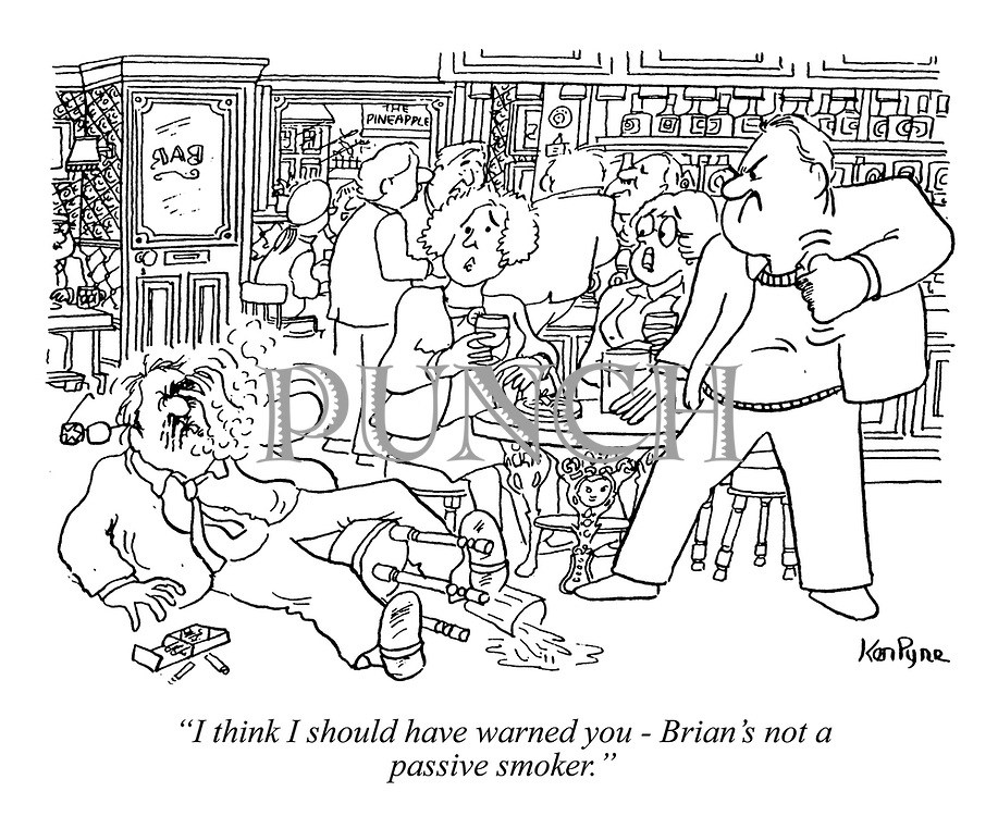 """I think I should have warned you - Brian's not a passive smoker."""