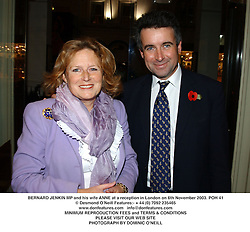 BERNARD JENKIN MP and his wife ANNE at a reception in London on 6th November 2003.POH 41
