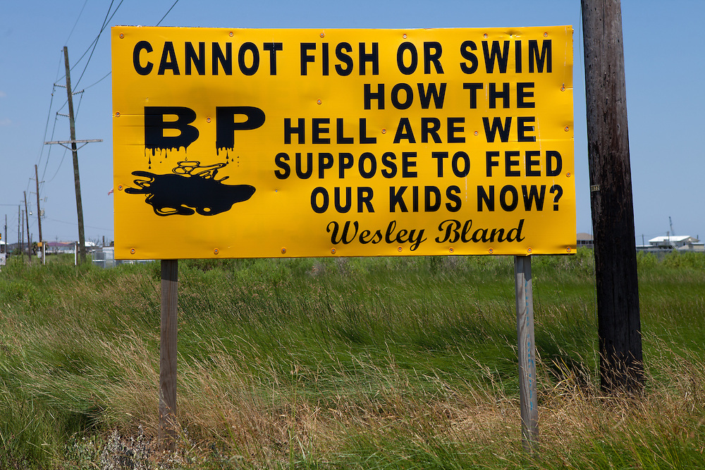 Sign made by Wesley Bland protesting the BP oil spill on Grand Isle, Louisiana