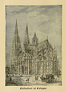 Cathedral at Cologne, Germany From ' The pictorial Catholic library ' containing seven volumes in one: History of the Blessed Virgin -- The dove of the tabernacle -- Catholic history -- Apparition of the Blessed Virgin -- A chronological index -- Pastoral letters of the Third Plenary. Council -- A chaplet of verses -- Catholic hymns  Published in New York by Murphy & McCarthy in 1887