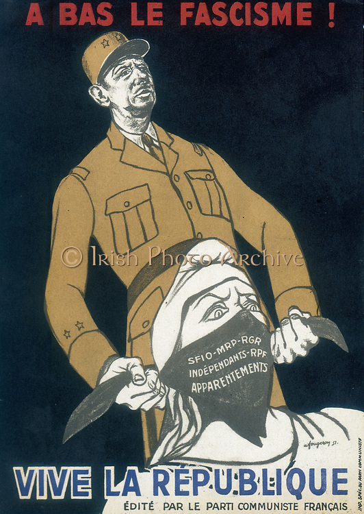 Charles de Gaulle (1890-1970) French General and first President of The Fifth Republic. Anti-gaullist poster by Fougeron issued by Le Parti Communiste Francais, 1951.