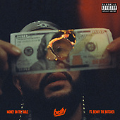 """April 07, 2021 (Worldwide): Belly & Benny The Butcher """"Money on The Table"""" Single Release"""