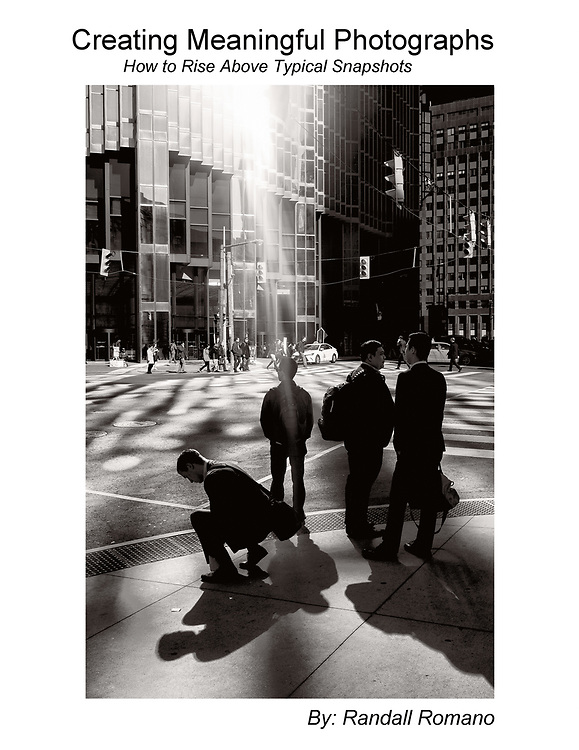 The cover of a photography educational book based on the Creating Meaningful Photographs book by Randall Romano