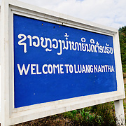 "A 'Welcome to Luang Namtha"" sign at the border of the province in northern Laos."
