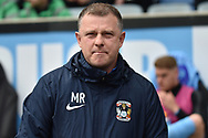 Coventry City manager Mark Robins during the EFL Sky Bet League 1 match between Coventry City and Bristol Rovers at the Ricoh Arena, Coventry, England on 7 April 2019.