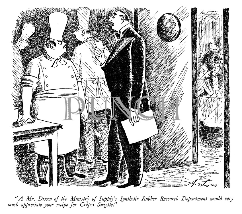 """""""A Mr Dixon of the Ministry of Supply's Synthetic Rubber Reasearch Department would very much appreciate your recipe for Crepes Suzette."""""""
