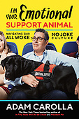 "June 16, 2020 - WORLDWIDE: Adam Carolla ""I'm Your Emotional Support Animal"" Book Release"