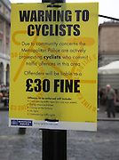 Warning to Cyclists sign from Metropolitan Police, London
