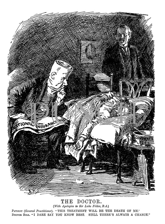 "The Doctor. (With apologies to Sir Luke Fildes, R.A.) Patient (General Practioner). ""This treatment will be the death of me."" Doctor Bill. ""I dare say you know best. Still there's always a chance."""